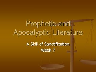 Prophetic and Apocalyptic Literature