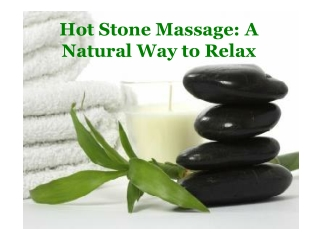 Get Hot Stone Massage in Brisbane to Relieve Your Stress