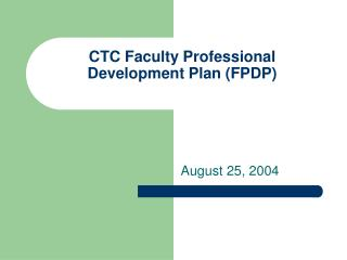 CTC Faculty Professional Development Plan (FPDP)