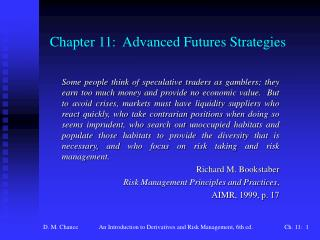 Chapter 11: Advanced Futures Strategies