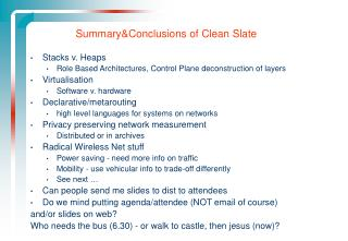 Summary&Conclusions of Clean Slate