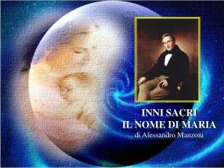 INNI SACRI IL NOME DI MARIA di Alessandro Manzoni