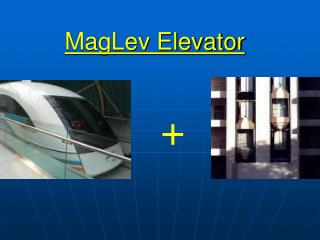 MagLev Elevator