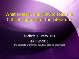 What to learn and How to teach it: Critical appraisal of the Literature