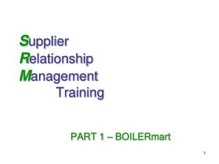 S upplier R elationship M anagement Training