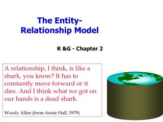 The Entity-Relationship Model