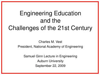 Engineering Education and the Challenges of the 21st Century