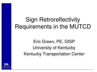 Sign Retroreflectivity Requirements in the MUTCD