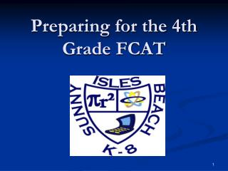Preparing for the 4th Grade FCAT