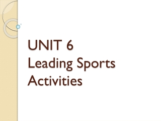 unit 5 planning    leading  sports activities