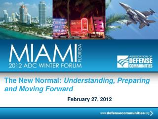 The New Normal: Understanding, Preparing and Moving Forward