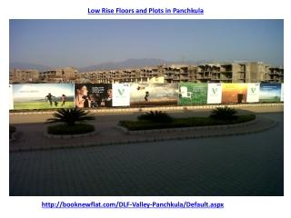 DLF Valley Panchkula Chandigahr Plots and Floors @ 971175935