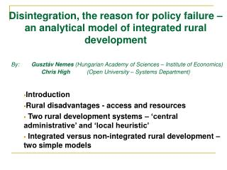 Introduction Rural disadvantages - access and resources Two rural development systems – 'central administrative' and 'lo