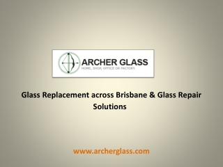 Glass Replacement across Brisbane