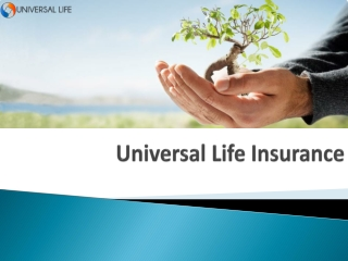 Universal Life Insurance - Protection that stays with you