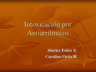 Intoxicación por Antiarrítmicos