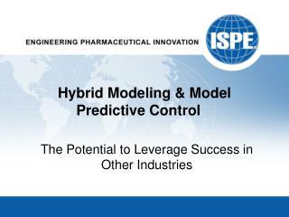 Hybrid Modeling & Model Predictive Control