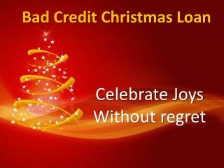 Bad Credit Christmas Loan