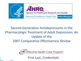Second-Generation Antidepressants in the Pharmacologic Treatment of Adult Depression: An Update of the 2007 Comparative