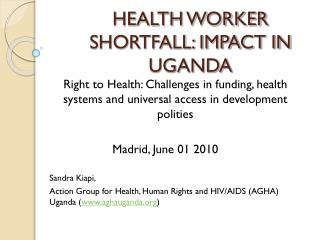 HEALTH WORKER SHORTFALL: IMPACT IN UGANDA