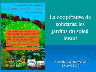 La coopérative de solidarité les jardins du soleil levant