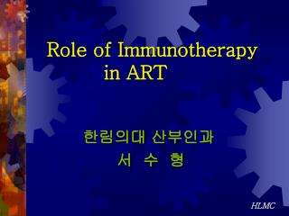 Role of Immunotherapy             in ART