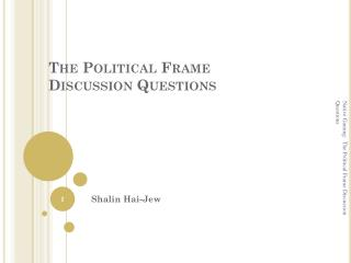 The Political Frame Discussion Questions