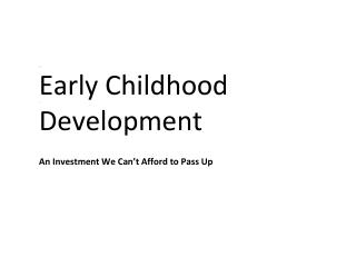 the early childhood development center bussiness Quality in early childhood care and education settings: a compendium of measures second edition march 2010 prepared b y child trends.