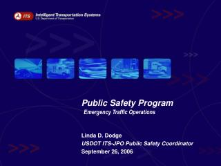 Public Safety Program  Emergency Traffic Operations