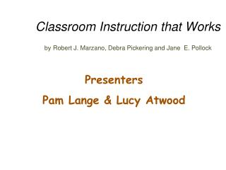Classroom Instruction that Works by Robert J. Marzano, Debra Pickering and Jane  E. Pollock
