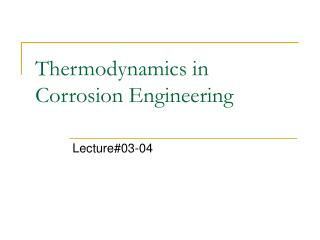 Thermodynamics in Corrosion Engineering