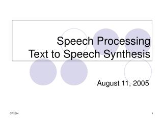 Speech Processing Text to Speech Synthesis