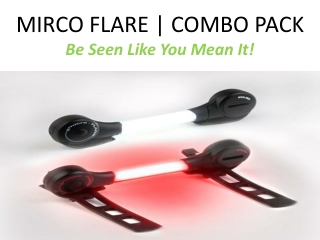 Fibre flare Micro Flare cycle Light