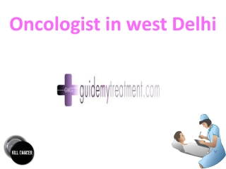 Oncologist in west Delhi