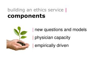 Building an ethics service  components