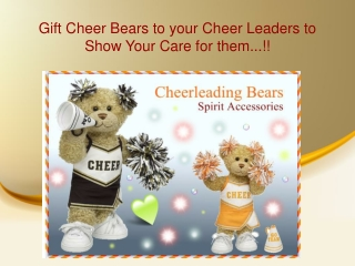 Gift Cheer Bears to A Cheer Leaders to Show Your Love and Af