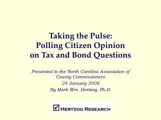 Taking the Pulse: Polling Citizen Opinion on Tax and Bond Questions