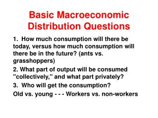 Basic Macroeconomic Distribution Questions