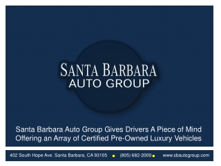 Santa Barbara Auto Group Gives Drivers A Piece of Mind Offer