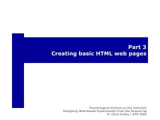 Part 3 Creating basic HTML web pages
