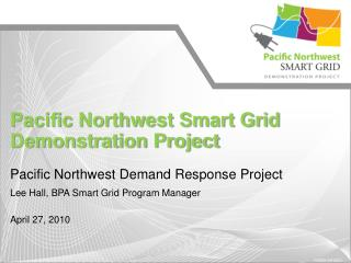 Pacific Northwest Smart Grid Demonstration Project
