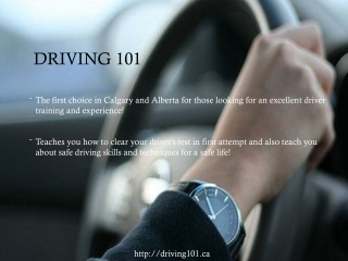 Driving 101- The first choice in Calgary