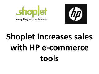Shoplet increases sales with HP e-commerce tools