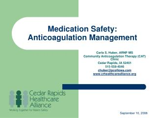 Medication Safety:  Anticoagulation Management