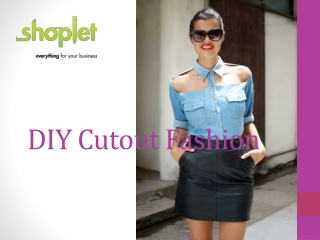 DIY Cutout Fashion