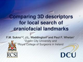 Comparing 3D descriptors for local search of craniofacial landmarks