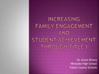 Increasing  family engagement  and  student achievement through title I