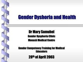 Gender Dyshoria and Health