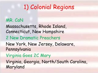 1) Colonial Regions