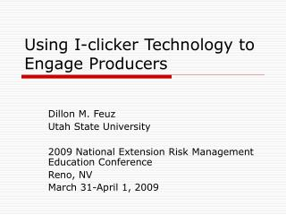 Using I-clicker Technology to Engage Producers